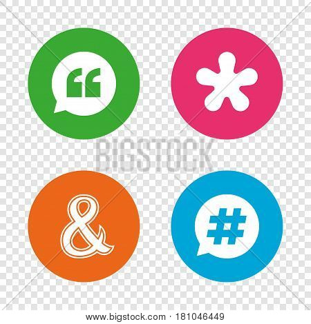Quote, asterisk footnote icons. Hashtag social media and ampersand symbols. Programming logical operator AND sign. Speech bubble. Round buttons on transparent background. Vector