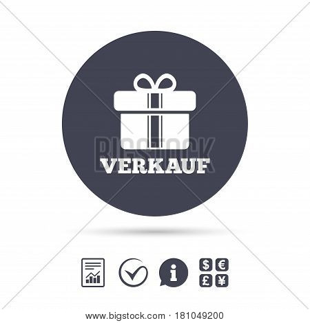 Verkauf - Sale in German sign icon. Gift box with ribbons symbol. Report document, information and check tick icons. Currency exchange. Vector
