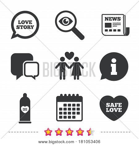 Condom safe sex icons. Lovers couple signs. Male love female. Speech bubble with heart. Newspaper, information and calendar icons. Investigate magnifier, chat symbol. Vector