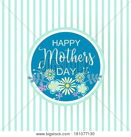 Hand-drawn Lettering Happy Mothers Day Card With Flower. Vector Illustration