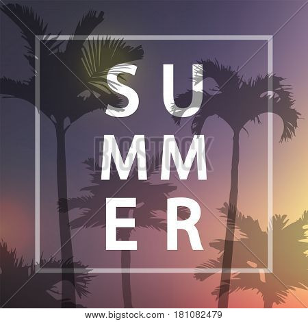 Summer Poster. Vector Illustration. Palm Background. For Summer Poster Design, Party, Fun, Beach, Tr