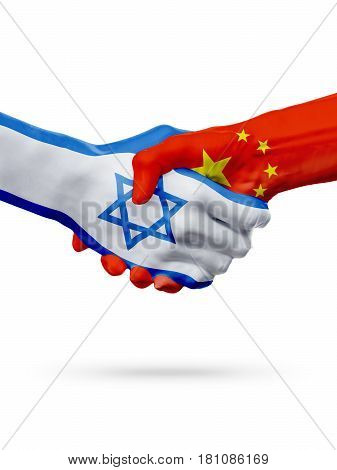 Flags Israel China countries handshake cooperation partnership friendship or sports team competition concept isolated on white 3D illustration