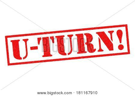 U-TURN! red Rubber Stamp over a white background.