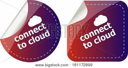 Stickers Label Set Business Tag With Connect To Cloud Word