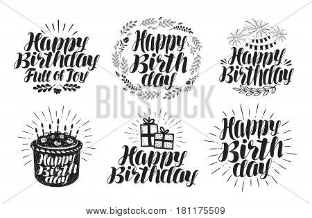 Happy Birthday, label set. Birth day, holiday symbol or logo. Handwritten lettering, calligraphy isolated on white background