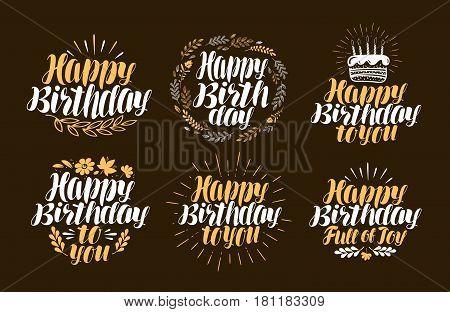 Birthday, label set. Holiday, birth day logo or symbol. Handwritten lettering