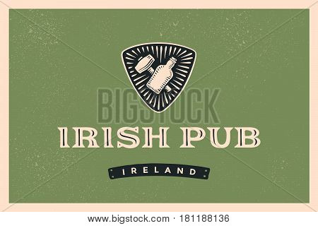 Classic retro styled label for Irish Pub with logo and text irish pub, ireland and hand-drawn bottle whiskey or beer and shamrock of clover, Lofo for beer pub, bar and restaurants. Vector Illustration