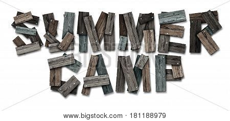 Summer camp icon text made of nailed rustic wood as a summertime school break and educational acivity symbol or recreational child learning as a camping workshop program for children with 3D illustration elements.