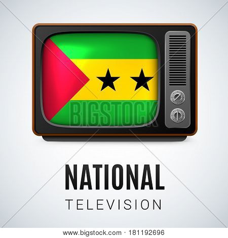 Vintage TV and Flag of Sao Tome and Principe as Symbol National Television. Button with flag design