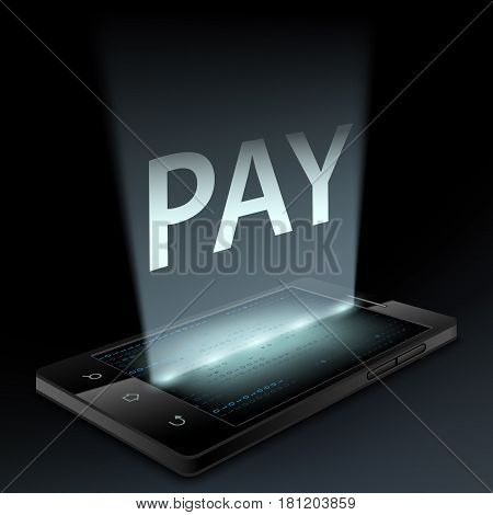 Smartphone with the word pay on the screen. Money transfer technology. Stock vector illustration.