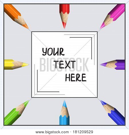 Quadratic Template for Text of Realistic Colorful Pencils. Composition of Sharp Colored Pencils for Business Presentation Publications Blank Cover.