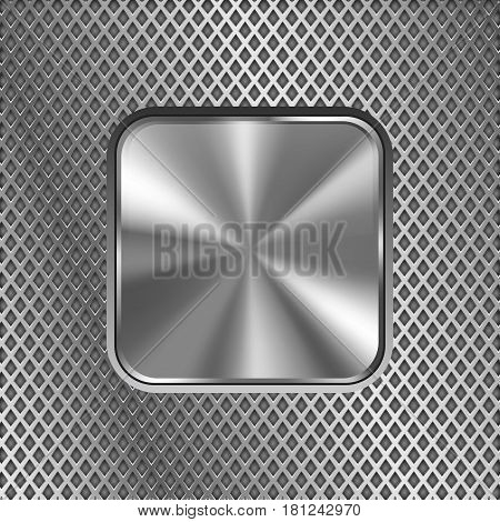 Metal square button on stainless steel perforated background. Diamond shape holes. Vector 3d illustration