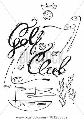 Hand drawn lined graphic illustration of golf design elements for golf club logo.Golf course with flag, golf putter and golf ball.Golf Club handwritten lettering.Design elements for golfing logo