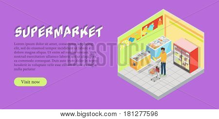 Supermarket department isometric projection banner. Man character choosing goods in grocery store trading hall vector illustration. Daily products shopping horizontal concept for mall landing page