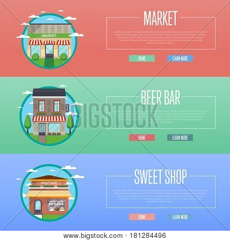 Sweet shop, market and beer bar banner set vector illustration. Candy store, dessert cafe, mall, shopping center, alcohol pub, food retail concept. Commercial public building in front on street