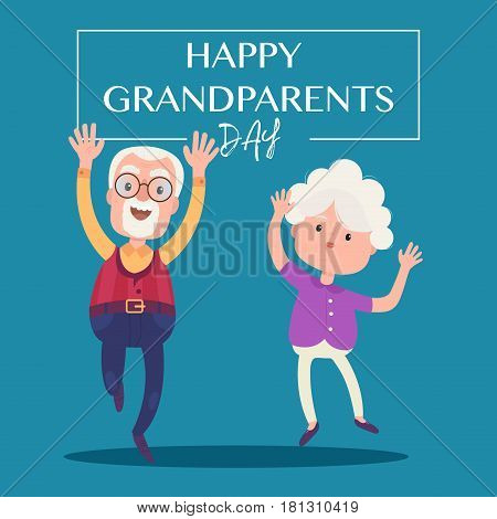 Happy grandparents day. Vector cartoon illustration. Grandpa and grandma standing full length smiling and jumping. Elderly couple in love.