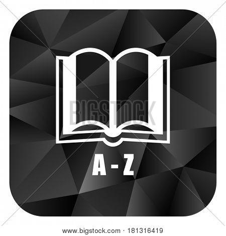 Dictionary black color web modern brillant design square internet icon on white background.