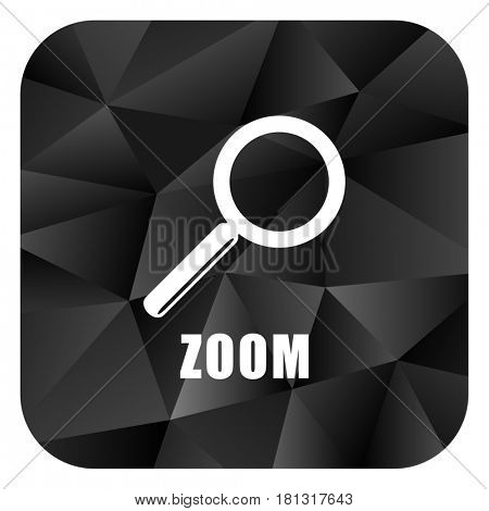 Zoom black color web modern brillant design square internet icon on white background.