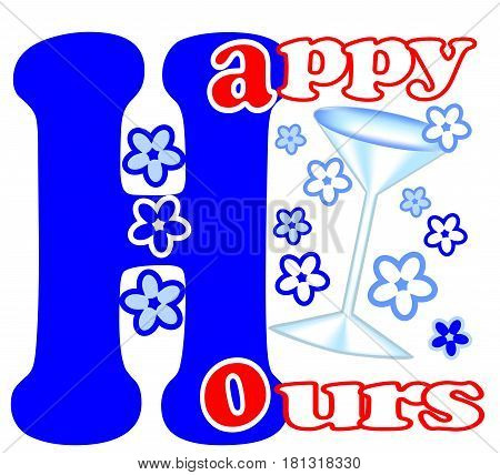 Happy hours advertising label with flowers and wine glass in blue design