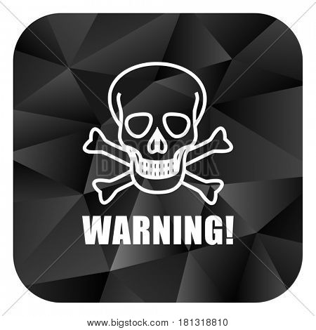 Warning skull black color web modern brillant design square internet icon on white background.
