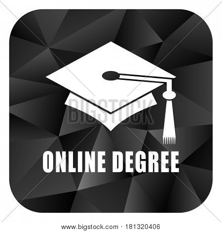 Online degree black color web modern brillant design square internet icon on white background.