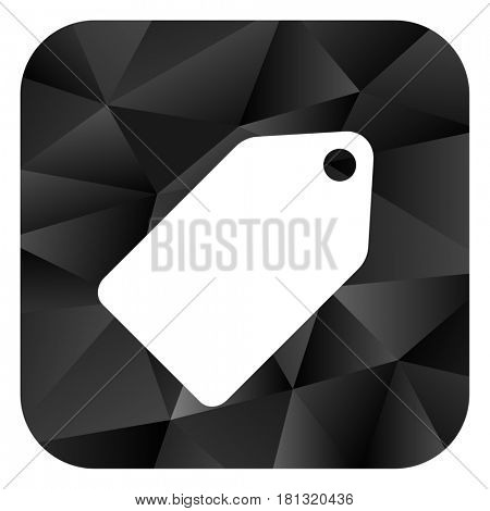 Label ticket black color web modern brillant design square internet icon on white background.