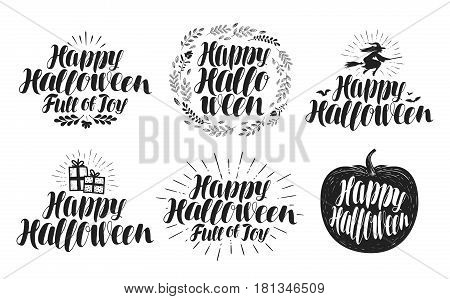 Happy Halloween, label set. Holiday symbol or logo. Beautiful handwritten lettering, vector illustration isolated on white background