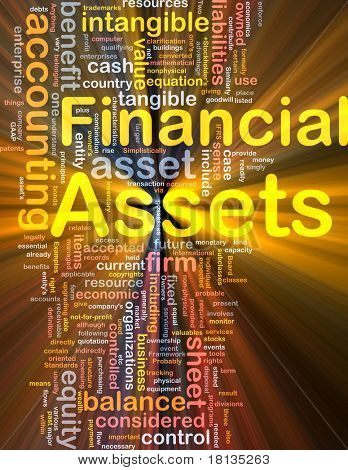 Background concept wordcloud illustration of financial assets glowing light