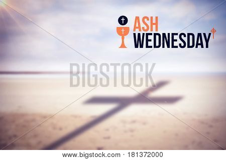 Ash Wednesday text against white background against scenic view of shore at beach