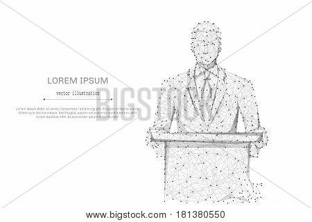 Abstract mash line and point business man standing behind rostrum on white background with an inscription. Starry sky or space, consisting of stars and the universe. Vector business illustration