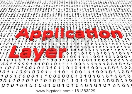 application layer in the form of binary code, 3D illustration