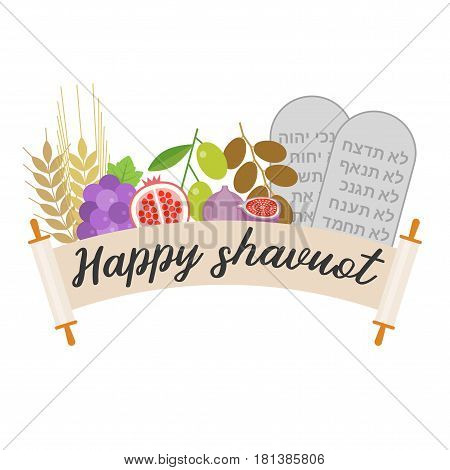 Happy shavuot with 7 species and rock of ten commandments, flat design vector