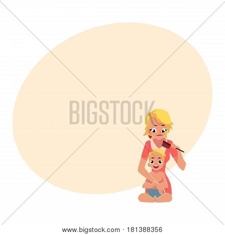 Young mother combing her baby hair after bath, half length portrait, cartoon vector illustration with space for text. Blond mother combing hair for her baby, child care concept