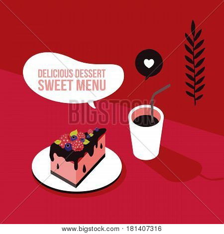 Delicious piece of cake with fruits and coffee Colorful background Vector illustration