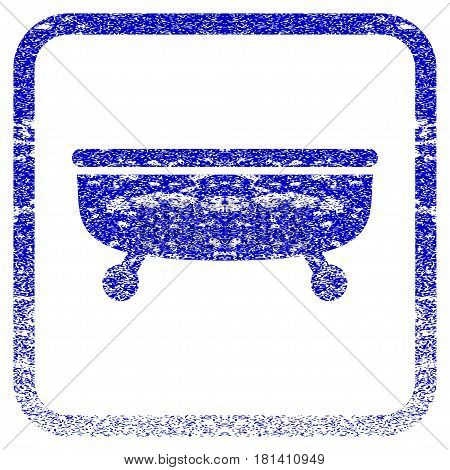 Bathtub textured icon for overlay watermark stamps. Blue vectorized texture. Flat vector symbol with scratched design inside rounded square frame. Framed blue rubber seal stamp imitation.