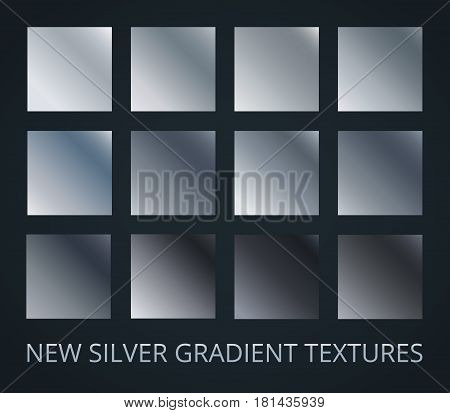 Set of silver gradients on darl background, 12 different colour style, metallic effect. Vector illustration.