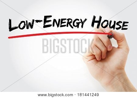 Hand Writing Low-energy House With Marker