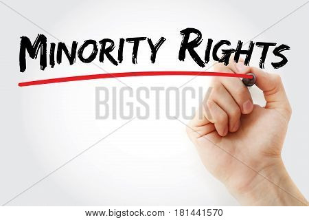 Hand Writing Minority Rights With Marker