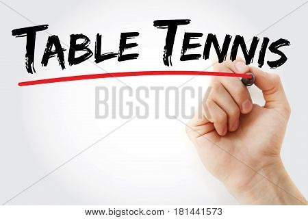 Hand Writing Table Tennis With Marker