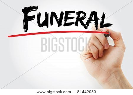 Hand Writing Funeral With Marker