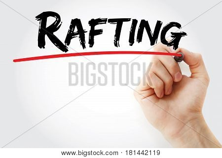 Hand Writing Rafting With Marker