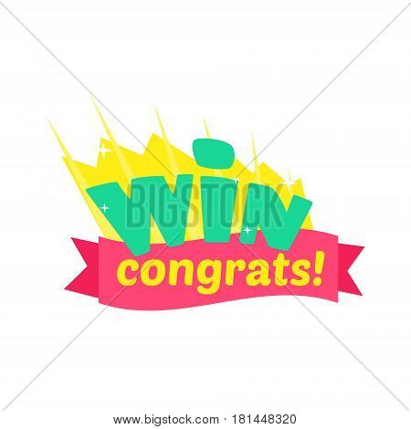 Win Congratulations Sticker Design With Green Letters And Red Ribbon Template For Video Game Winning Finale. Graphic Flat Vector Message With Text Saying Win Congrats And Victory Symbols
