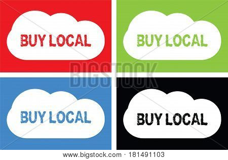 Buy Local Text, On Cloud Bubble Sign.