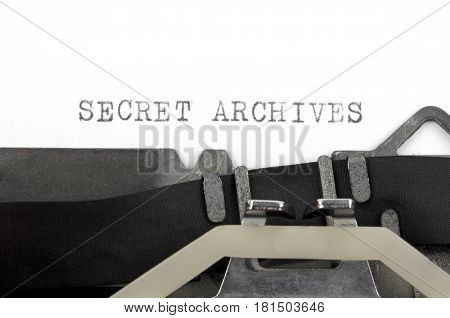 Secret archives written on a old typewriter close up image