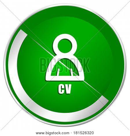 Cv silver metallic border green web icon for mobile apps and internet.
