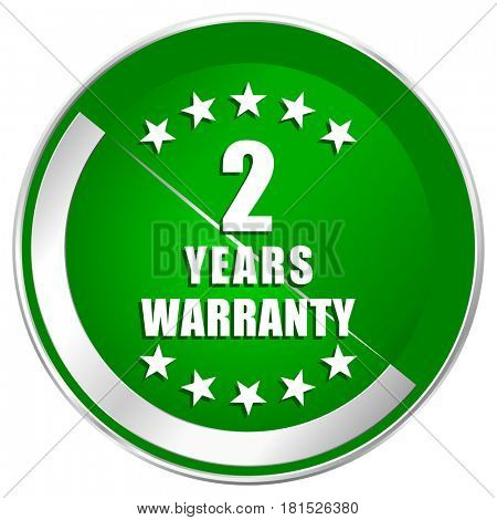 Warranty guarantee 2 year silver metallic border green web icon for mobile apps and internet.