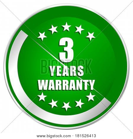 Warranty guarantee 3 year silver metallic border green web icon for mobile apps and internet.