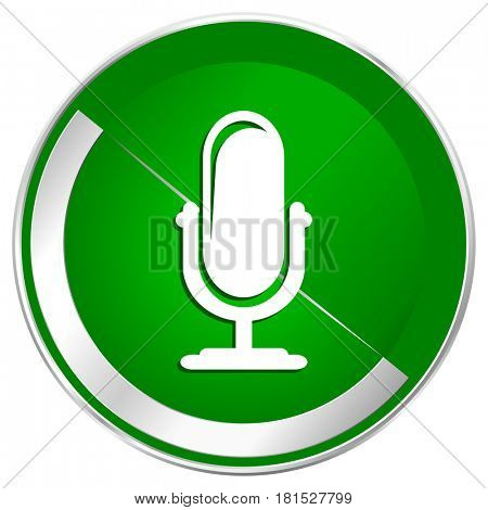 Microphone silver metallic border green web icon for mobile apps and internet.