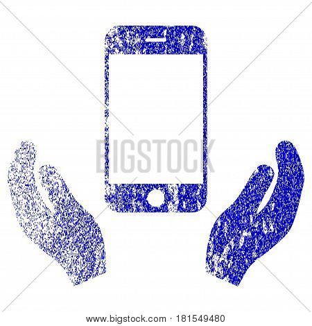 Smartphone Care Hands textured icon for overlay watermark stamps. Blue vectorized texture. Flat vector symbol with unclean design. Blue rubber seal stamp imitation.