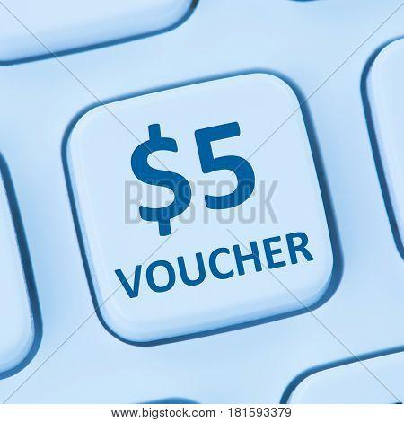 5 Dollar Voucher Gift Discount Sale Online Shopping Internet Store Shop